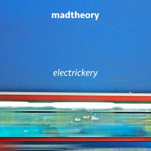 madtheory-electrickery-cover1